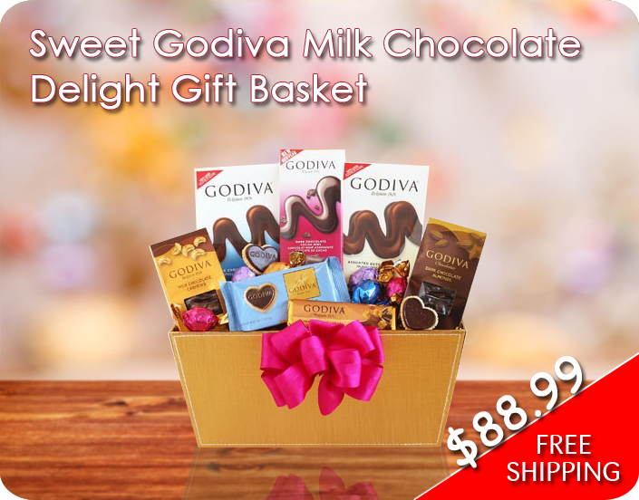 Sweet Godiva Milk Chocolate Delight Gift Basket